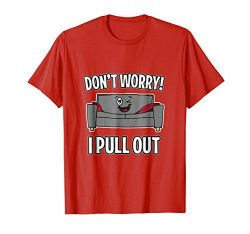 Mens Don't Worry I Pull Out Couch Funny Sleeper Sofa T-Shirt XL Red